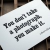 Ansel Adams Letterpress quote